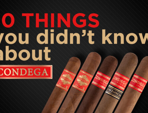 10 THINGS YOU DIDN'T KNOW ABOUT CONDEGA CIGARS